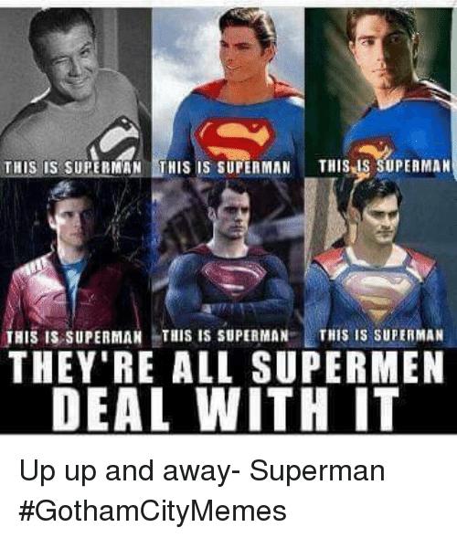 This Is Superman Superman Memes