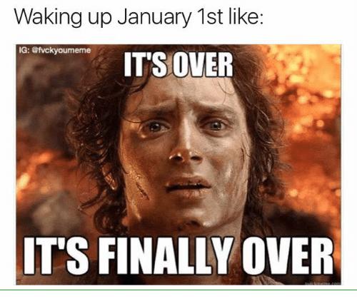 Waking Up January 1st January Meme