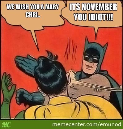 We Wish You A November Meme