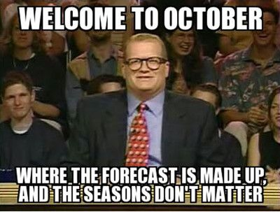 Welcome To October Where October Meme