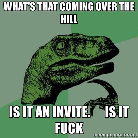 What's That Coming Over The Hill Meme
