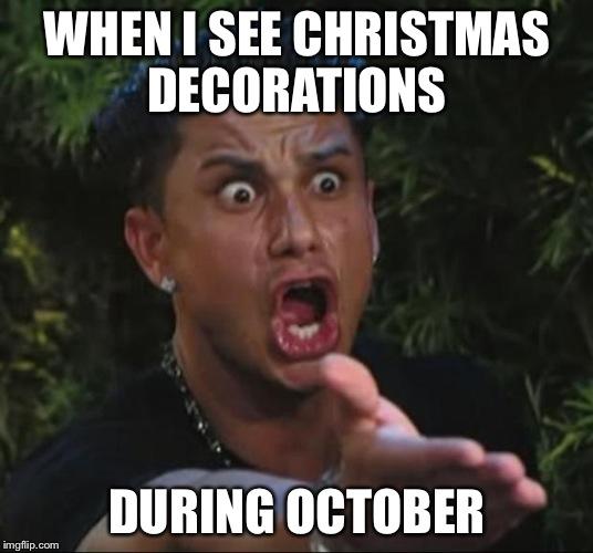 When I See Christmas October Meme