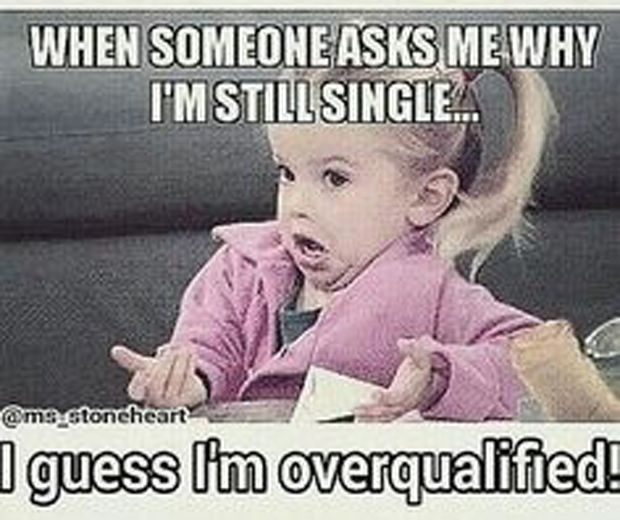 When Someone Asks Me Being Single Meme