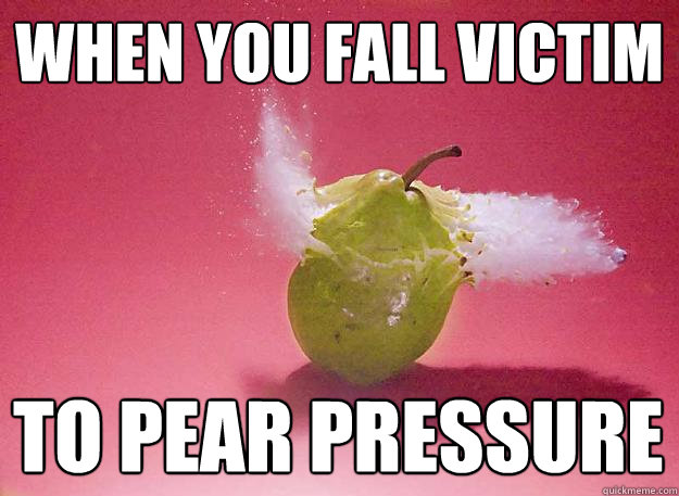 When You Fall Victim Pear Meme