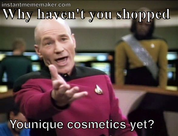 Why Haven't You Younique Memes
