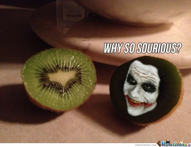 Why So Sourious Kiwifruit Meme