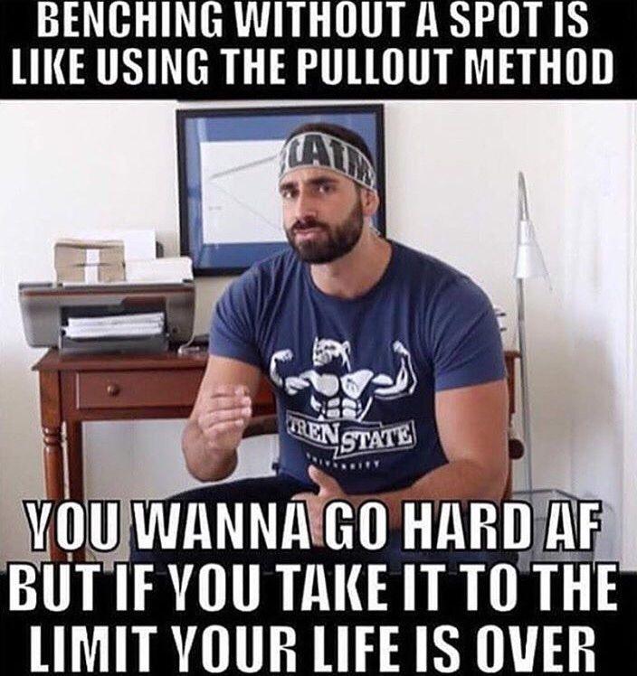 Benching Without A Spot Bro Meme