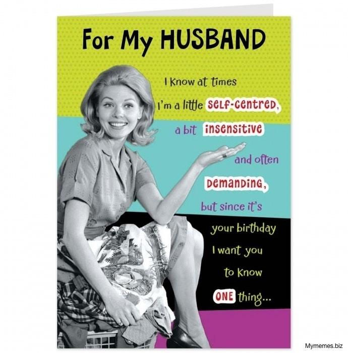 For My Husband I Husband Birthday Meme
