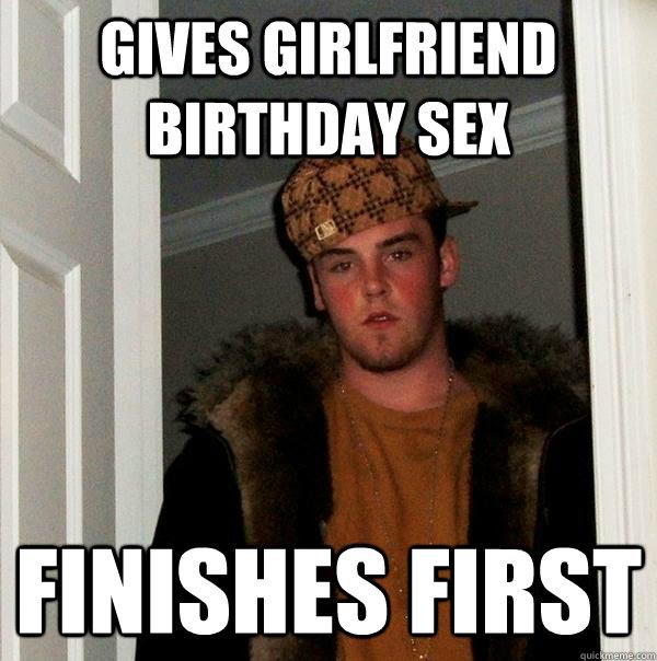 Gives Girlfriend Birthday Sex Girlfriend Birthday Meme