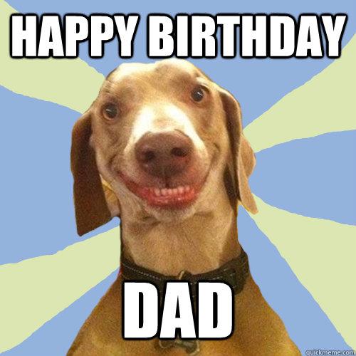 Happy Birthday Dad Father Birthday Meme