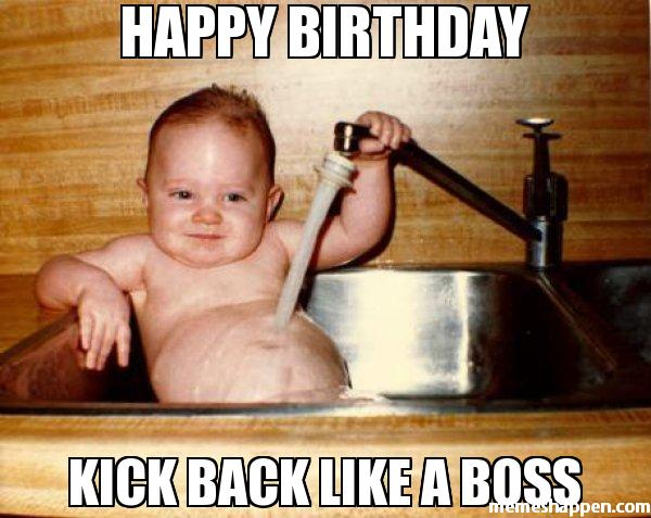 Happy Birthday Kick Back Kid Birthday Meme