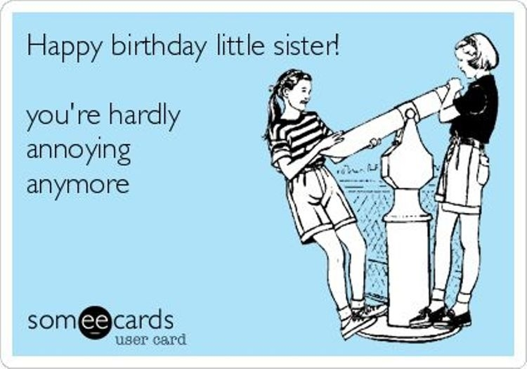 19 Funny Sister Birthday Meme That Make You Laugh | MemesBoy