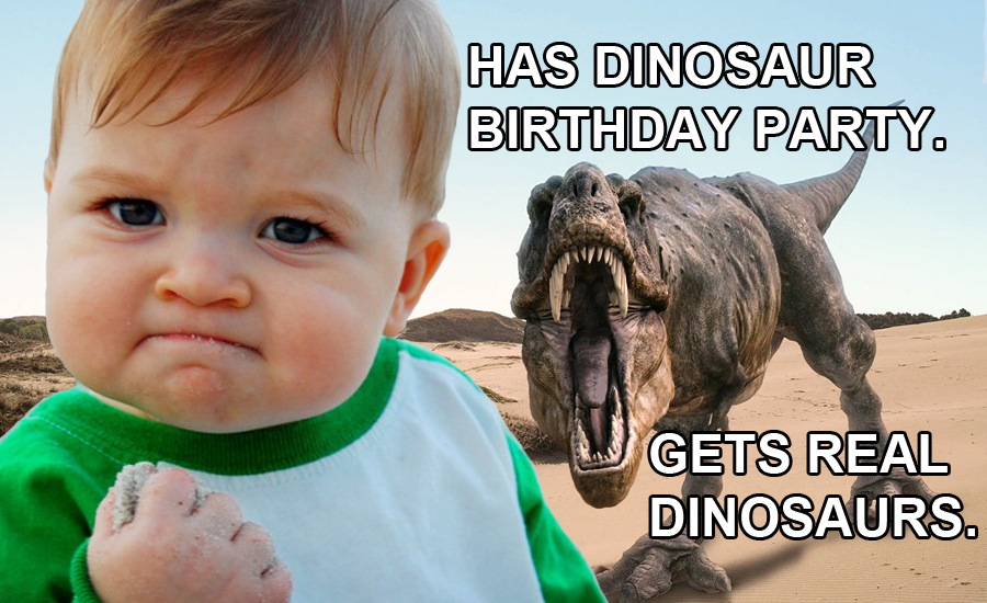 Has Dinosaur Birthday Party Kid Birthday Meme