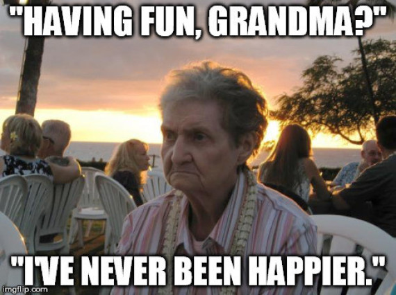 Having Fun Grandma I've Grandmother Meme