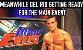Meanwhile Del Rio Getting Alberto Del Rio Meme