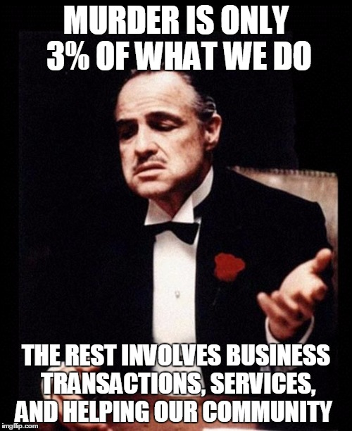 Murder Is Only 3% Godfather Meme