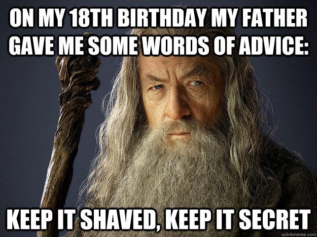 On My 18th Birthday Father Birthday Meme