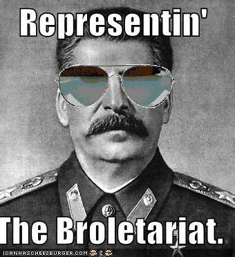 Representin The Broletariat Bro Meme
