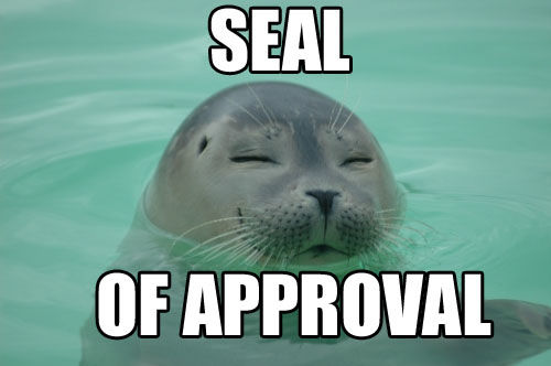 Seal Of Approval Seal Meme