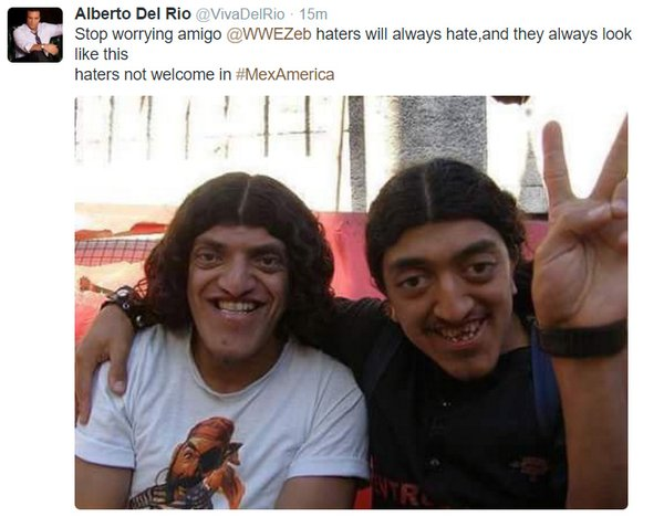 Stop Worrying Amigo Haters Alberto Del Rio Meme