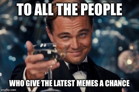 To All The People Latest Meme