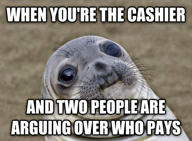 When You're The Cashier Seal Meme