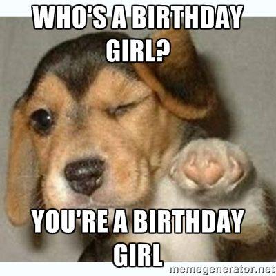 Who's A Birthday Girl Girlfriend Birthday Meme