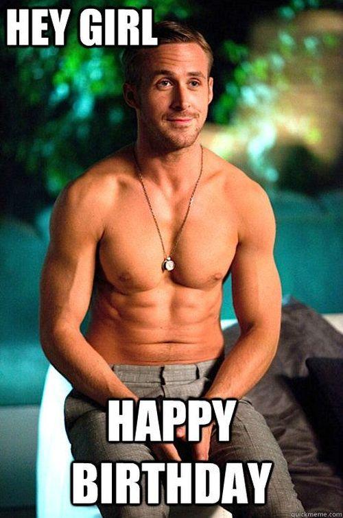 hey girl happy birthday meme