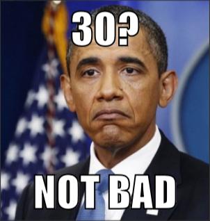 30 Not Bad Turning 30 Memes