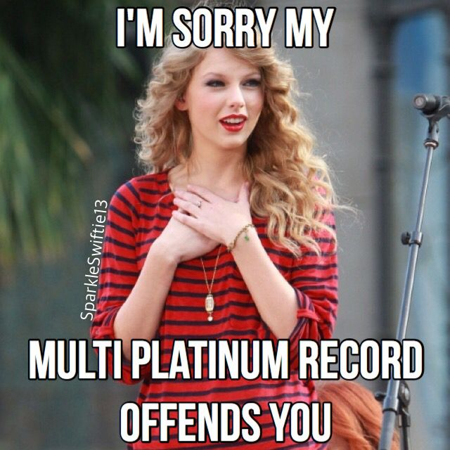 I'm Sorry My Multi Platinum Record Offends You