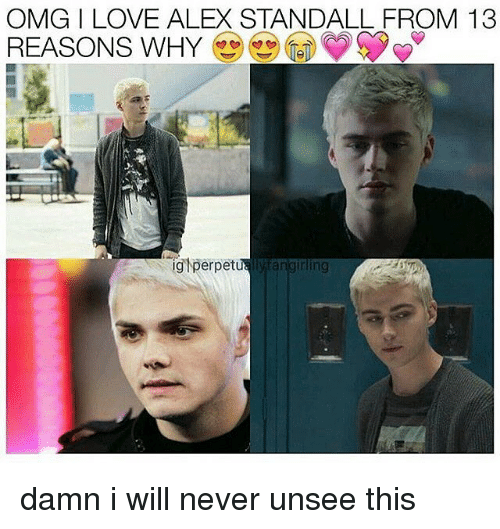 Omg I Love Alex Standall From 13 Reasons Why 13 Reasons Why Meme