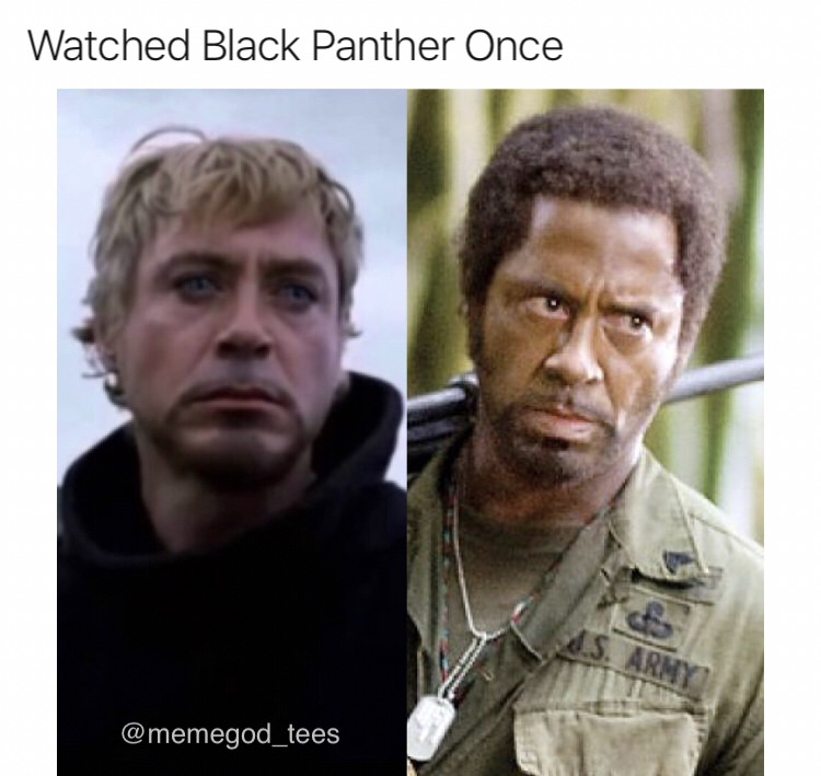 Watched Black Panther Once Black Panther Meme