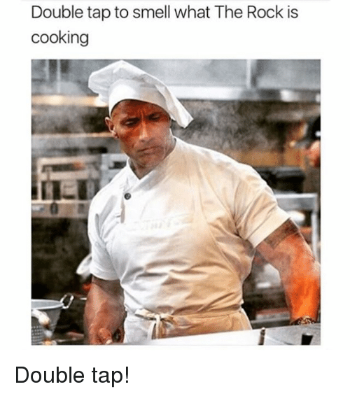 Double Tap To Smell The Rock Meme