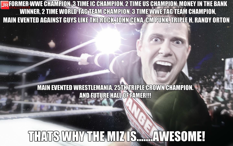Former Wwe Champion 3 The Miz Meme