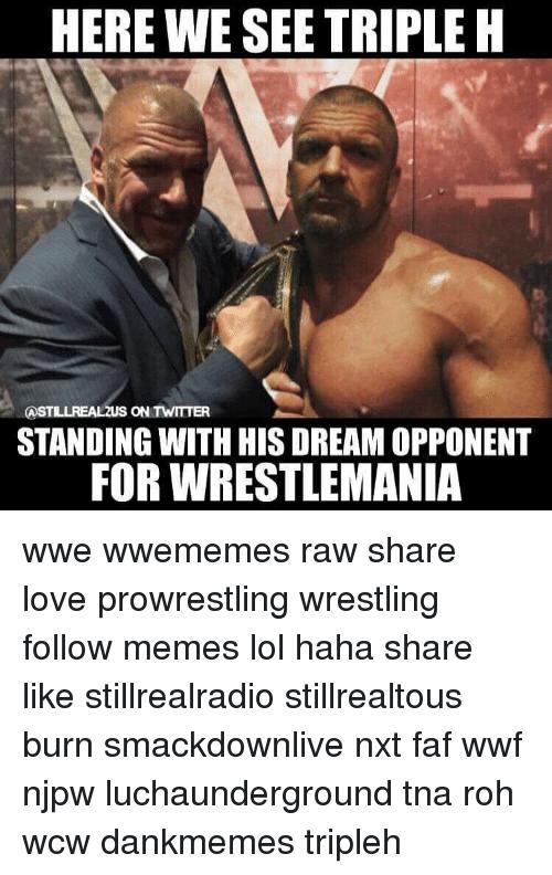 Here We See Triple Triple H Meme