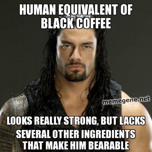 Human Equivalent Of Black Roman Reigns Meme