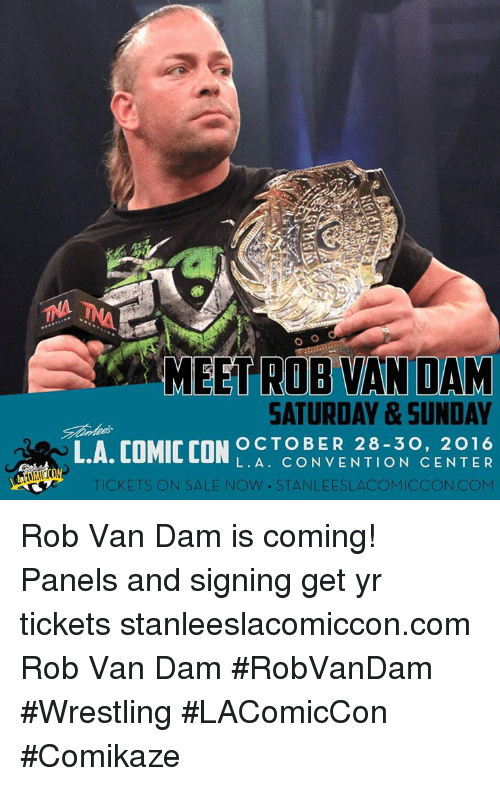 Meet Rob Van Saturday Rob Van Dam Meme