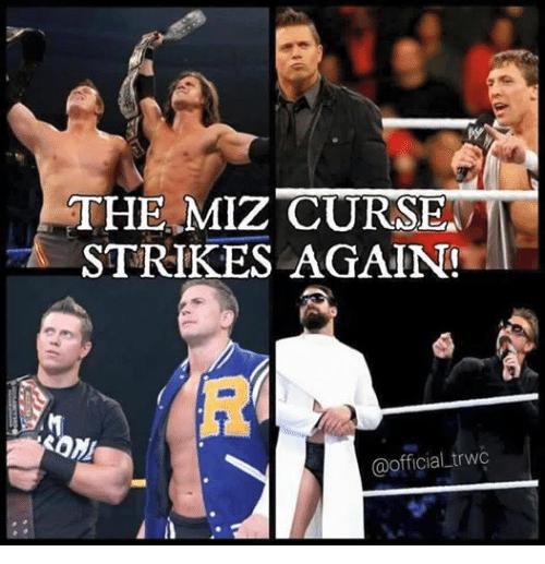 The Miz Strikes Curse The Miz Meme
