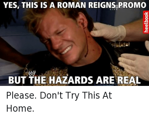 Yes This Is A Roman Roman Reigns Meme