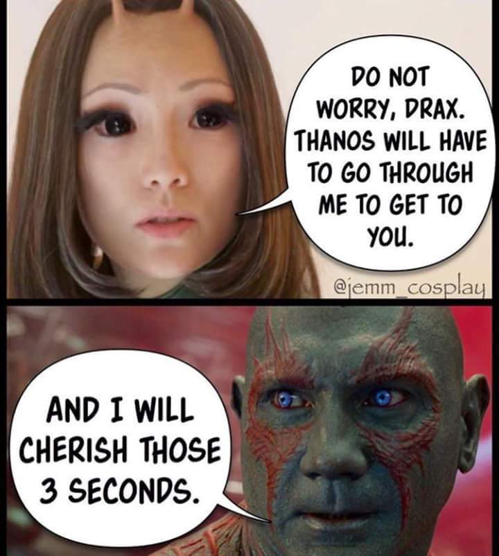 Do Not Worry, Drax Thanos Drax the Destroyer Meme