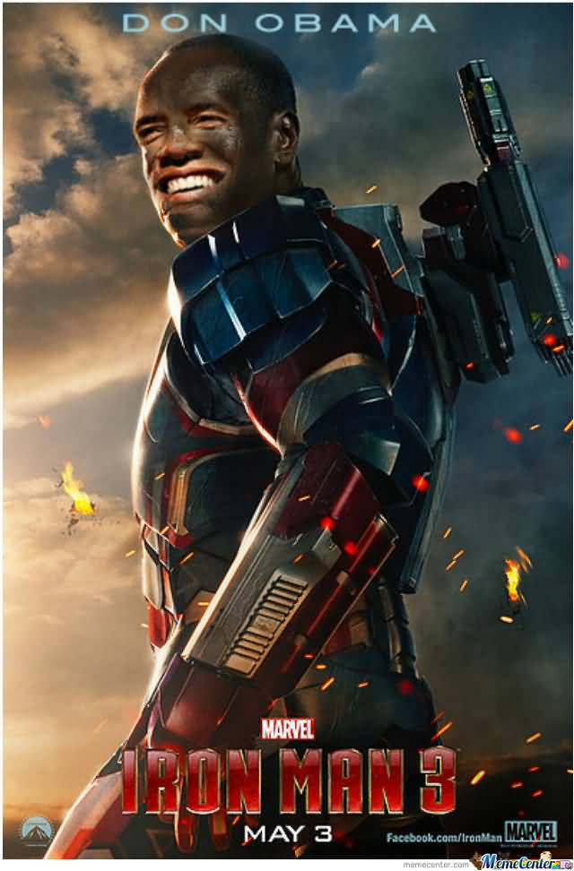 Don Obama Iron Man 3 War Machine Meme