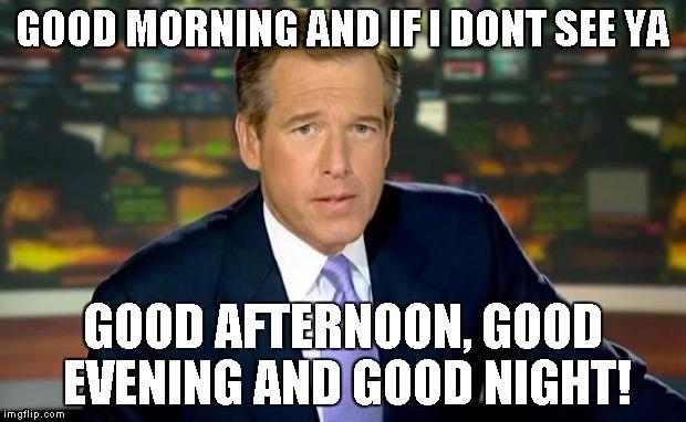 Good Morning And If I Good Evening Meme