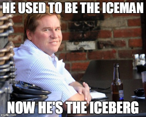 He Used To Be The Iceman Meme
