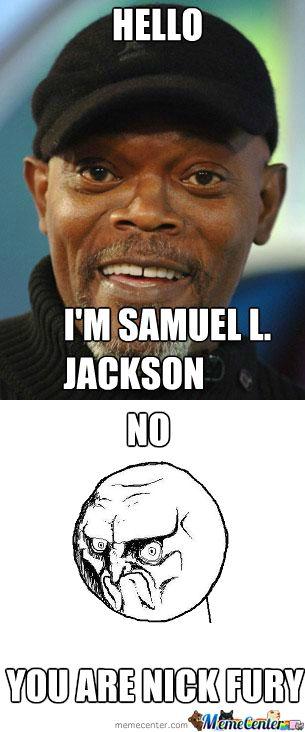 Hello I'm Samuel L Jackson Nick Fury Meme