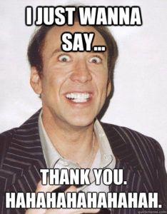 I Just Wanna Say Thank You Meme