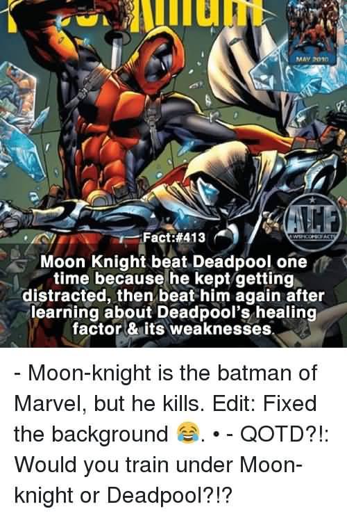 Moon Knight Beat Deadpool One Moon Knight Meme