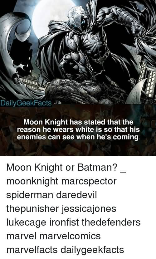 Moon Knight Has Stated That The Moon Knight Meme