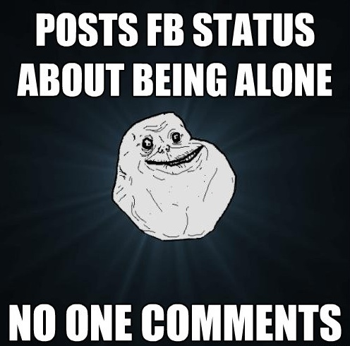 Posts FB Status About Alone Meme