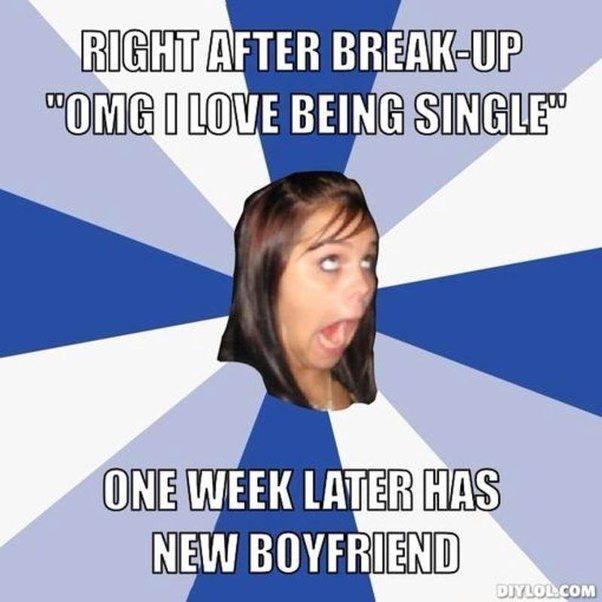 Right After Break Up OMG Break up Meme