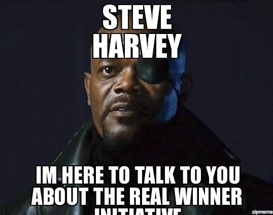 Steve Harvey Im Here Nick Fury Meme